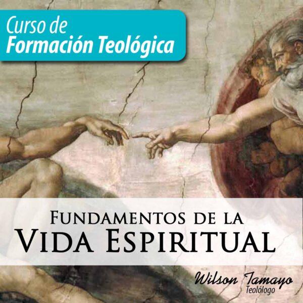 Curso Fundamentos de la Vida Espiritual
