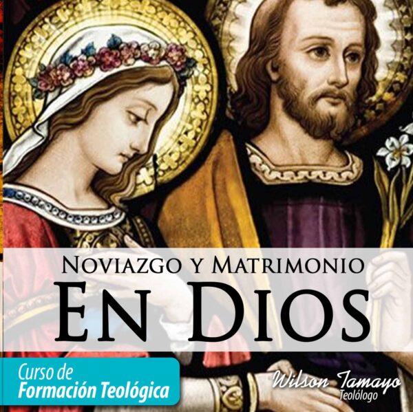 Curso Noviazgo y Matrimonio en Dios